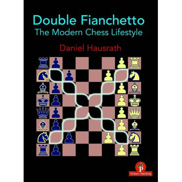 Double Fianchetto - The Modern Chess Lifestyle