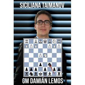 Curso vídeo Siciliana Taimanov (GM Damián Lemos)