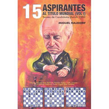 15 Aspirantes al Título Mundial (vol. I)