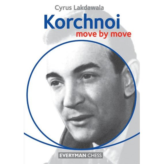 Move by Move: Korchnoi