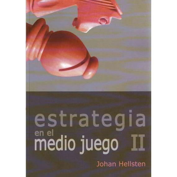 Estrategia en el Medio Juego II