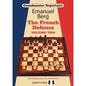 Grandmaster Repertoire 15: The French Defence 2