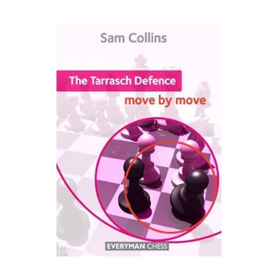 Move by Move: the Tarrasch Defence
