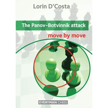 Move by Move: the Panov-Botvinnik Attack