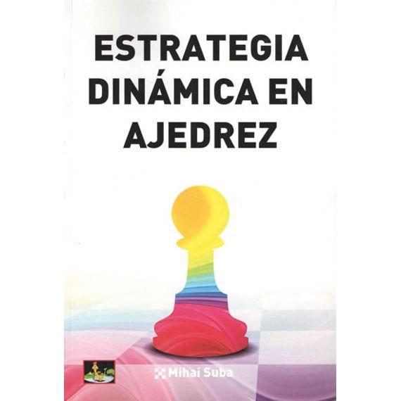 Estrategia Dinámica en Ajedrez
