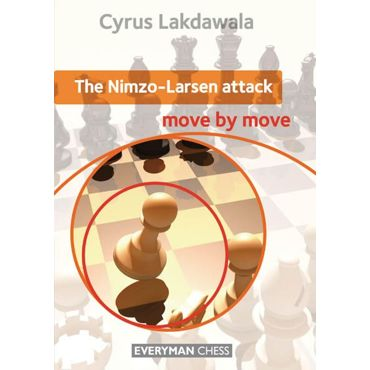 Move by Move: the Nimzo-Larsen Attack