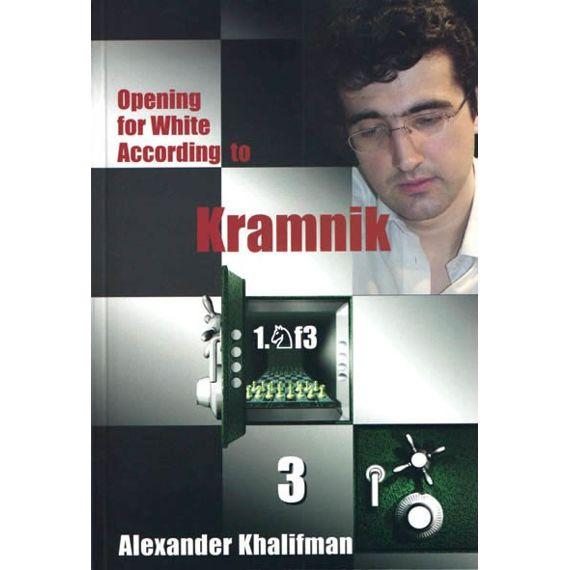 Opening for White According to Kramnik 1.Nf3 vol. 3