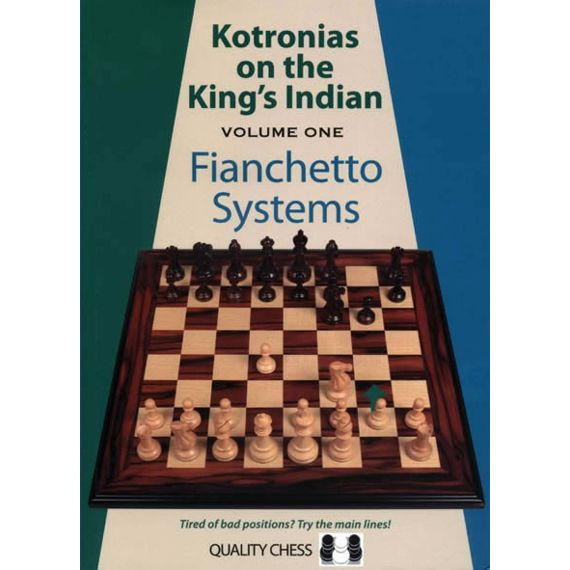 Kotronias on the King's Indian vol. 1 - Fianchetto Systems
