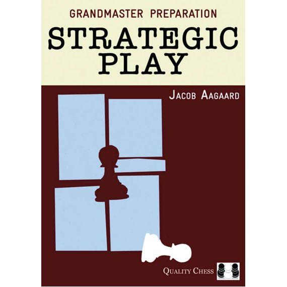 Grandmaster Preparation: Strategic Play (cartoné)