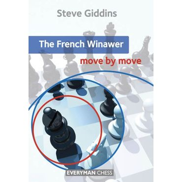Move by Move: the French Winawer