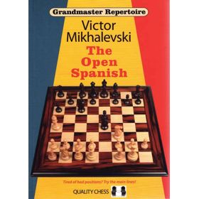 Grandmaster Repertoire 13: The Open Spanish