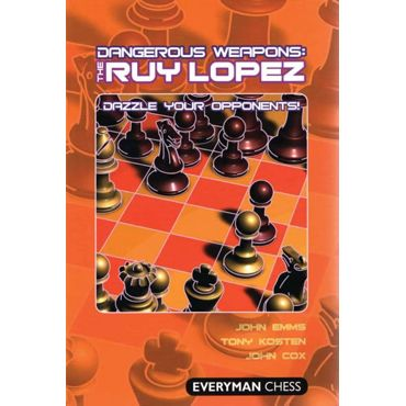 Dangerous Weapons: the Ruy Lopez