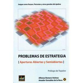 Problemas de Estrategia (Aperturas Abiertas y Semiabiertas)