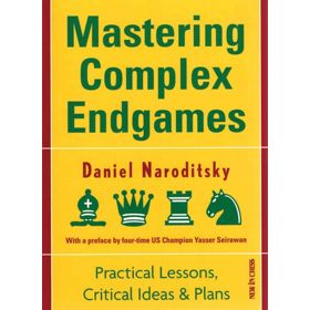 Mastering Complex Endgames (New in Chess)