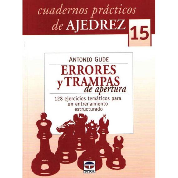 Cuadernos Prácticos 15. Errores y Trampas de Apertura