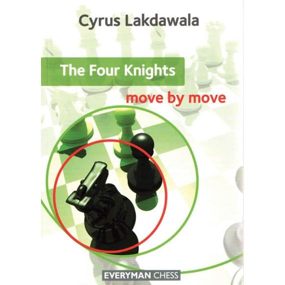 Move by Move: the Four Knights