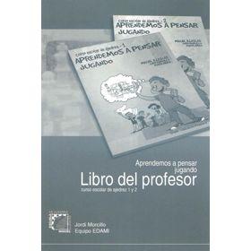 Aprendemos a Pensar Jugando - Libro del Profesor