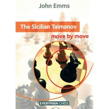 Move by Move: the Sicilian Taimanov
