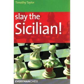Slay the Sicilian!