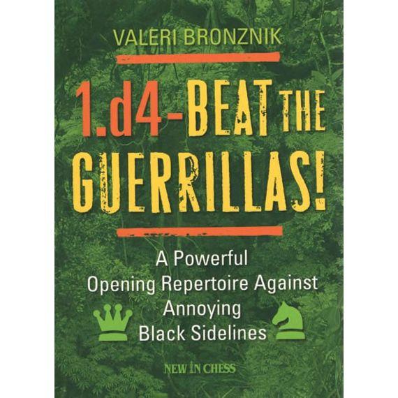 1.d4 - Beat the Guerrillas