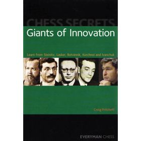 Chess Secrets: Giants of Innovation
