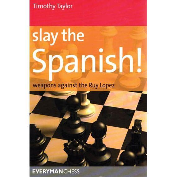 Slay the Spanish!