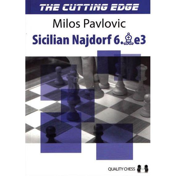 The Cutting Edge 2. Sicilian Najdorf 6.Be3