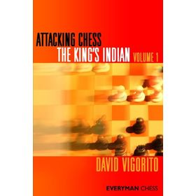 Attacking Chess: the King's Indian vol. 1