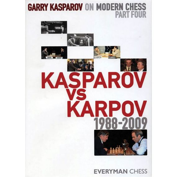 Modern Chess Part IV: Kasparov vs Karpov 1988-2009