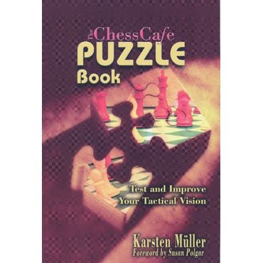 The ChessCafe Puzzle Book