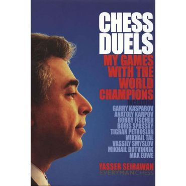Chess Duels. My Games with the World Champions