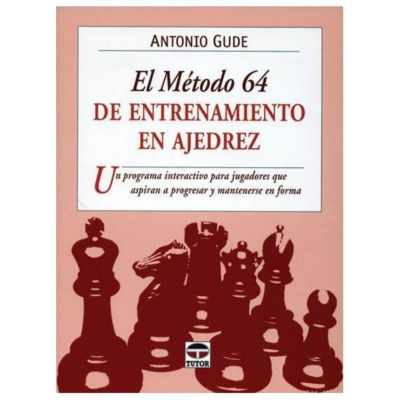 El Método 64 de Entrenamiento en Ajedrez