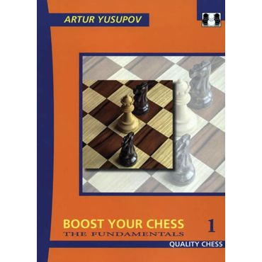 Boost Your Chess 1. The Fundamentals