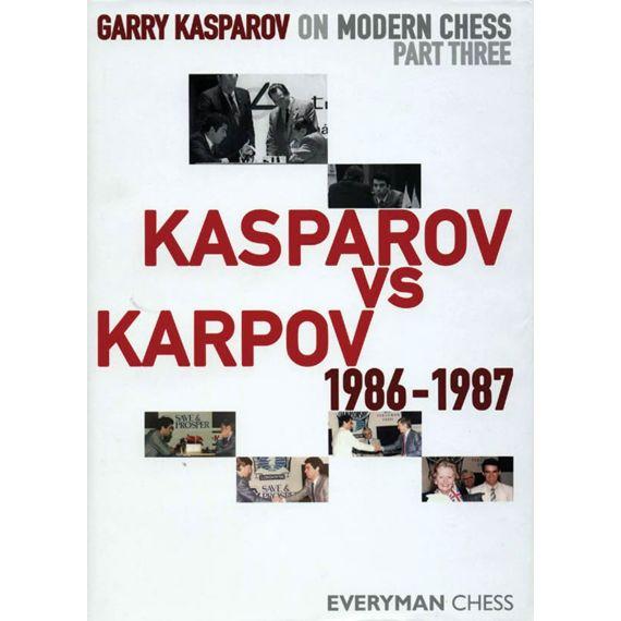 Modern Chess Part III: Kasparov vs Karpov 1986-1987