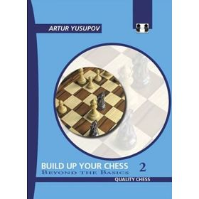 Build Up Your Chess 2. Beyond the Basics