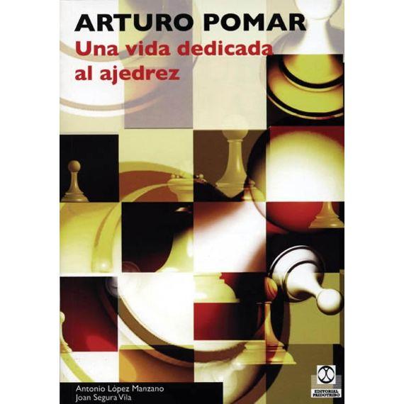 Arturo Pomar, una Vida Dedicada al Ajedrez