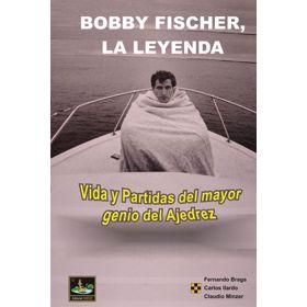 Bobby Fischer, la Leyenda