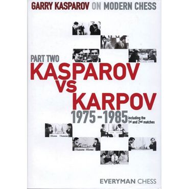 Modern Chess Part II: Kasparov vs Karpov 1975-1985