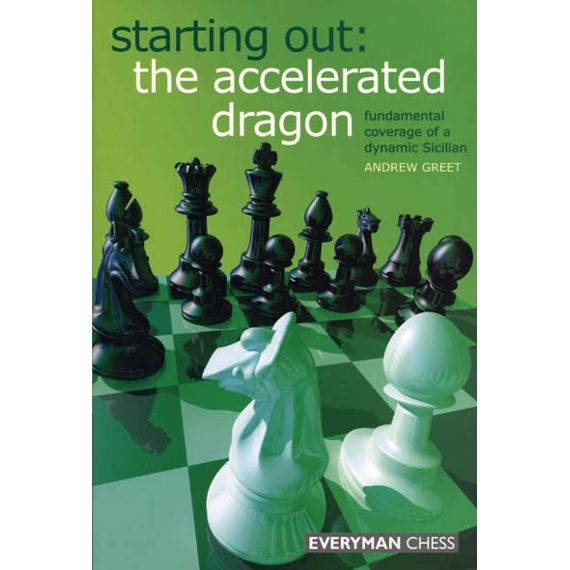Starting Out: the Accelerated Dragon