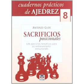 Cuadernos Prácticos 8. Sacrificios Posicionales