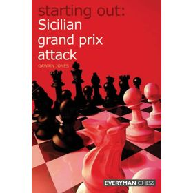 Starting Out: Sicilian Grand Prix Attack