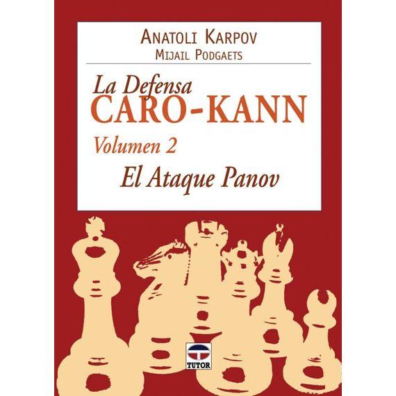 La Defensa Caro-Kann vol. 2 - El Ataque Panov