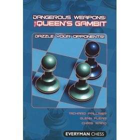 Dangerous Weapons: the Queen's Gambit