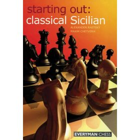 Starting Out: Classical Sicilian