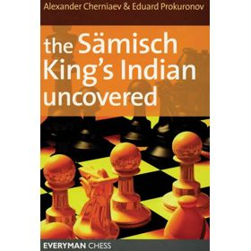 The Sämisch King's Indian Uncovered