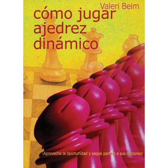 Cómo Jugar Ajedrez Dinámico