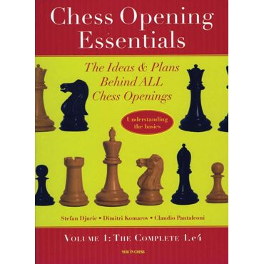 Chess Opening Essentials vol. 1: the Complete 1.e4