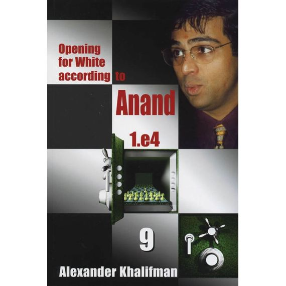 Opening for White According to Anand 1.e4 vol. 9