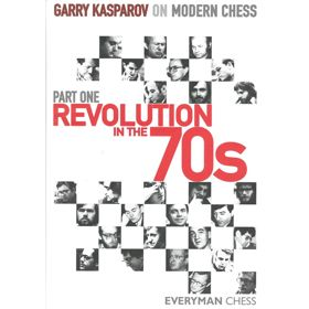 Modern Chess Part I: Revolution in the 70s