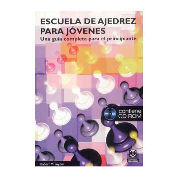 Escuela de Ajedrez para Jóvenes (Libro + CD-ROM)